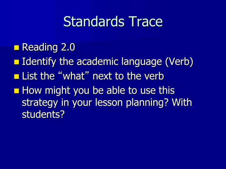 Standards Trace