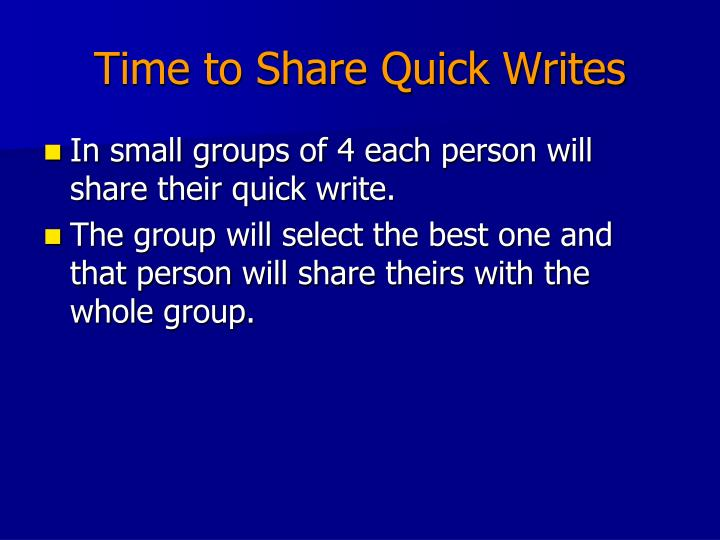 Time to Share Quick Writes