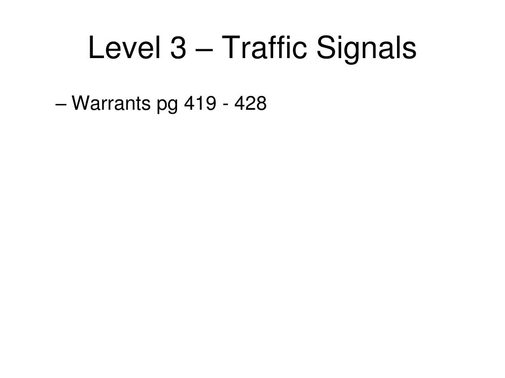 Level 3 – Traffic Signals