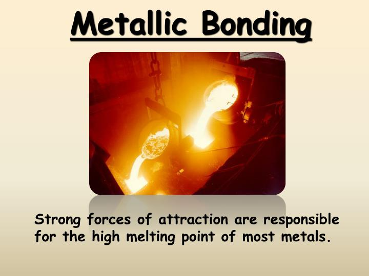 Metallic bonding
