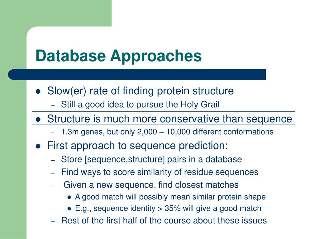 Database Approaches