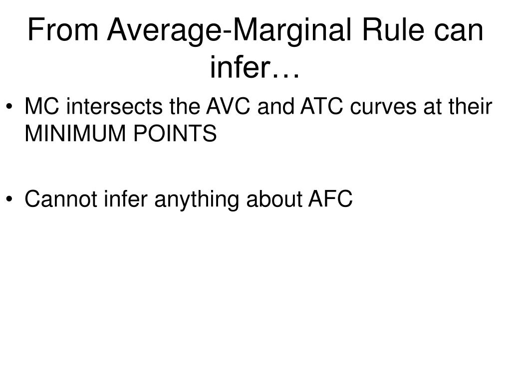 From Average-Marginal Rule can infer…