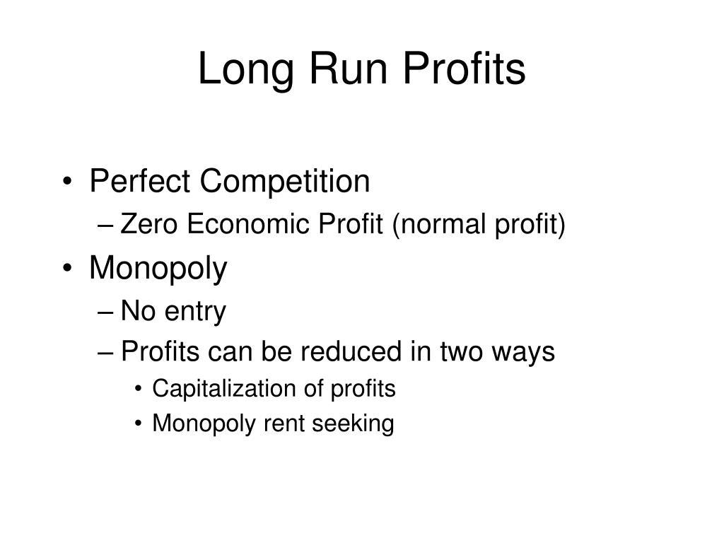 Long Run Profits