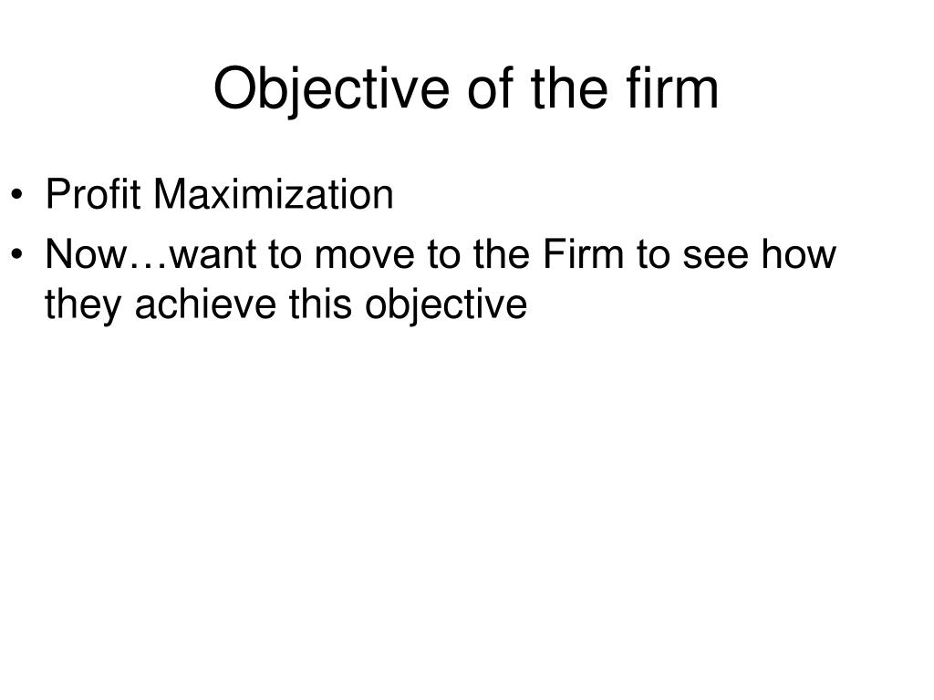 Objective of the firm