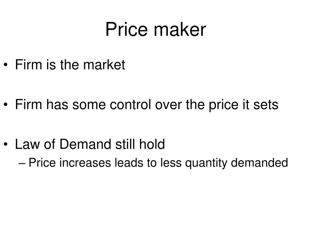 Price maker