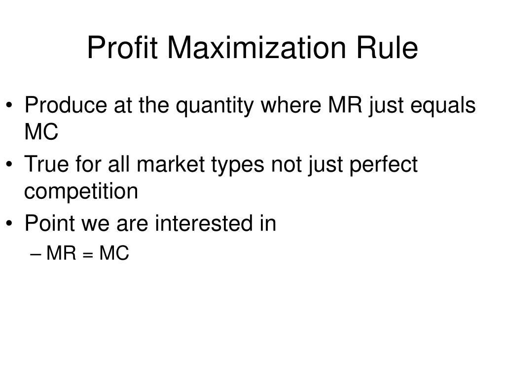 Profit Maximization Rule