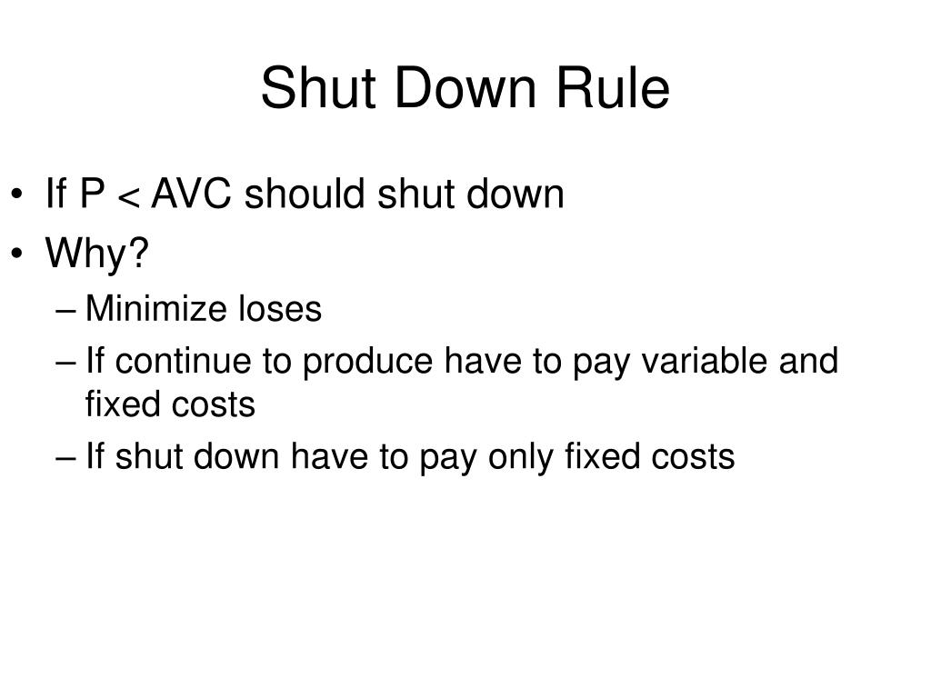 Shut Down Rule