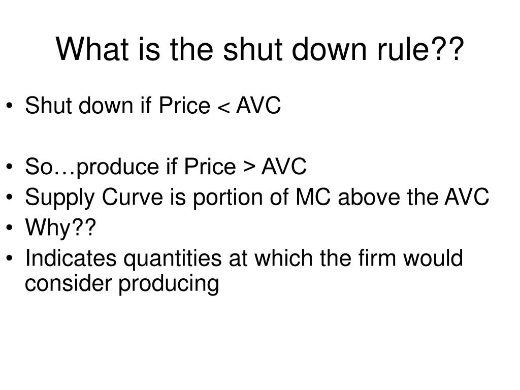 What is the shut down rule??