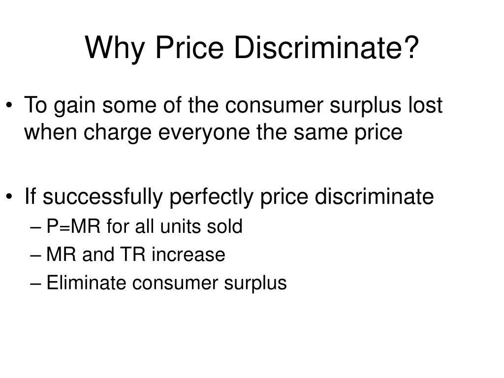 Why Price Discriminate?