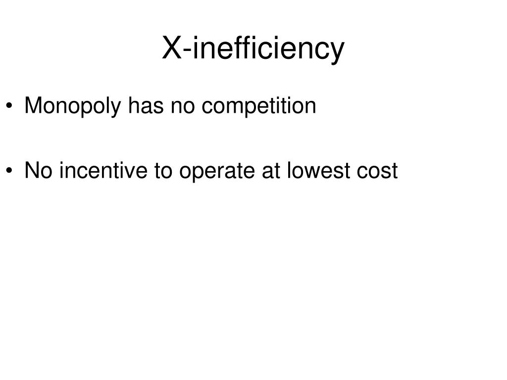 X-inefficiency