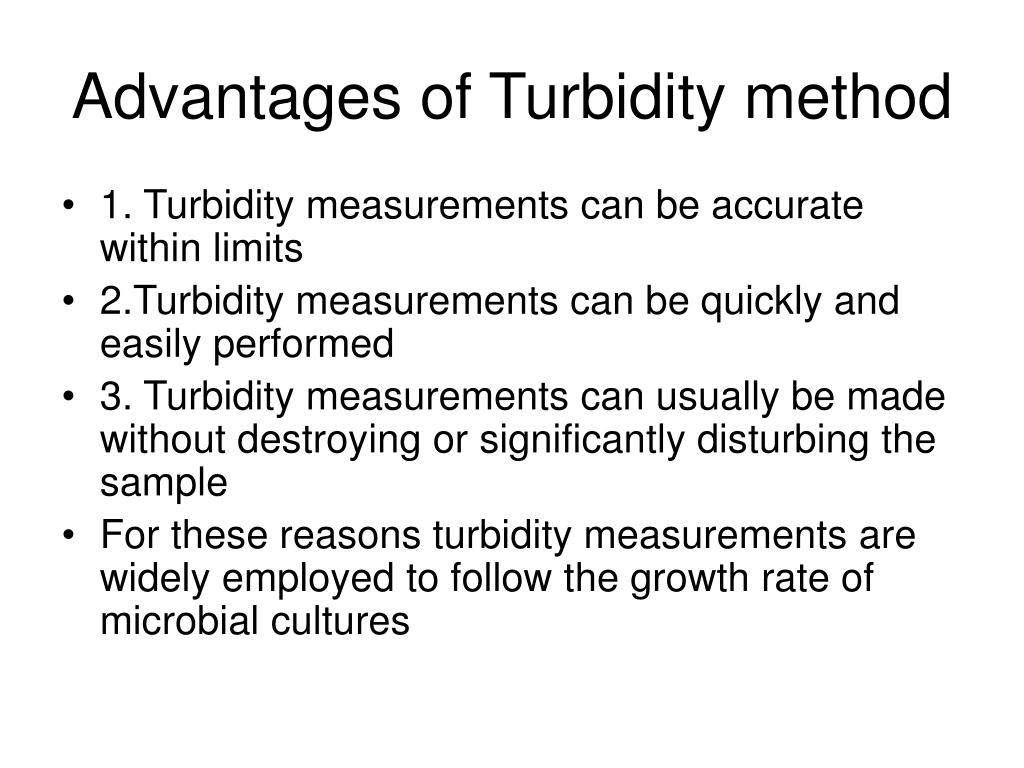 Advantages of Turbidity method