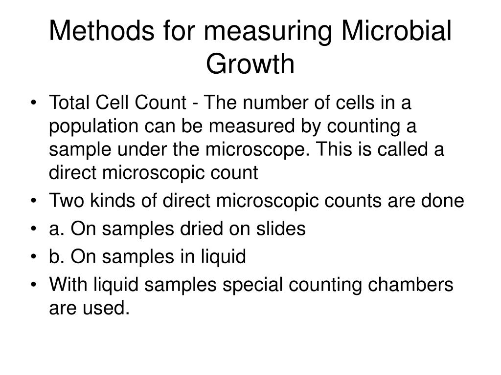 Methods for measuring Microbial Growth