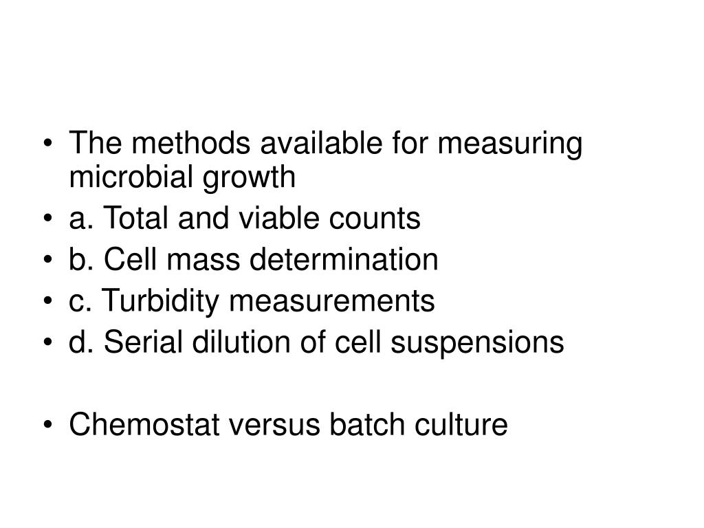 The methods available for measuring microbial growth