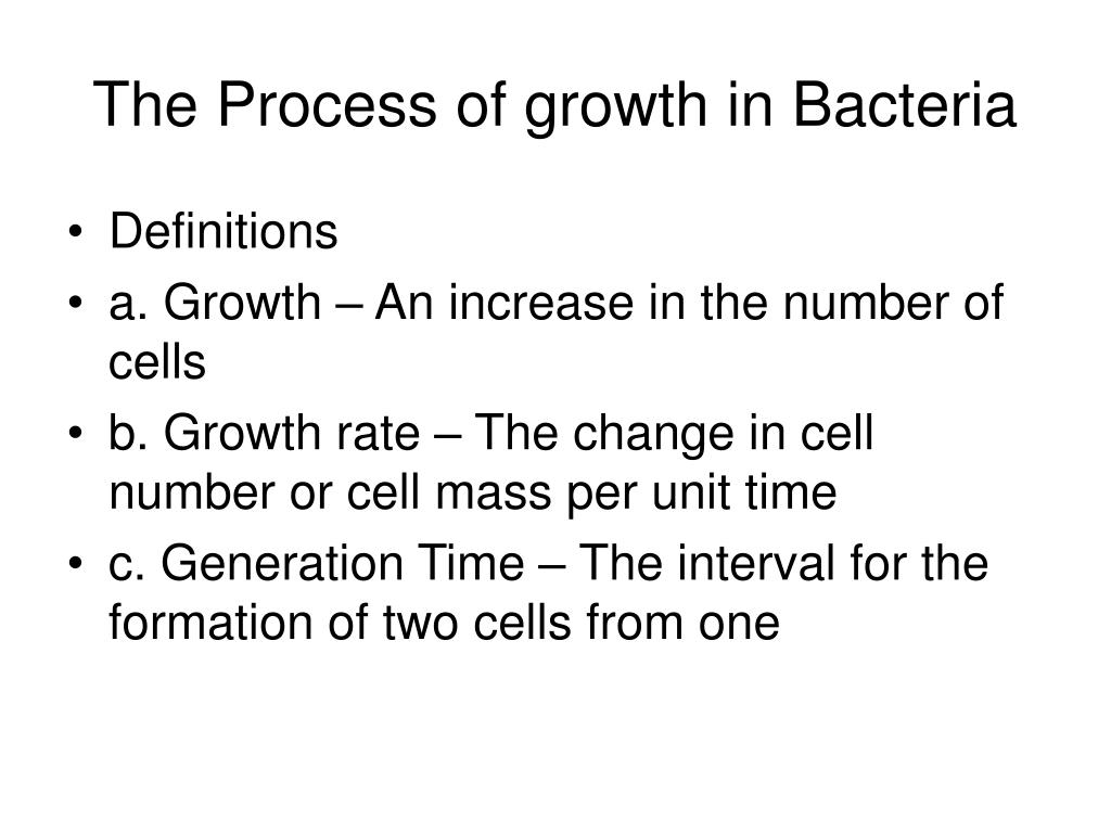 The Process of growth in Bacteria