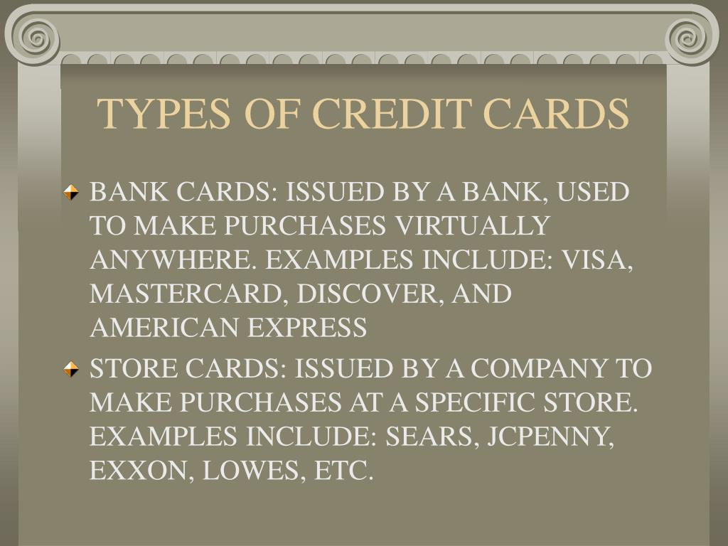 TYPES OF CREDIT CARDS