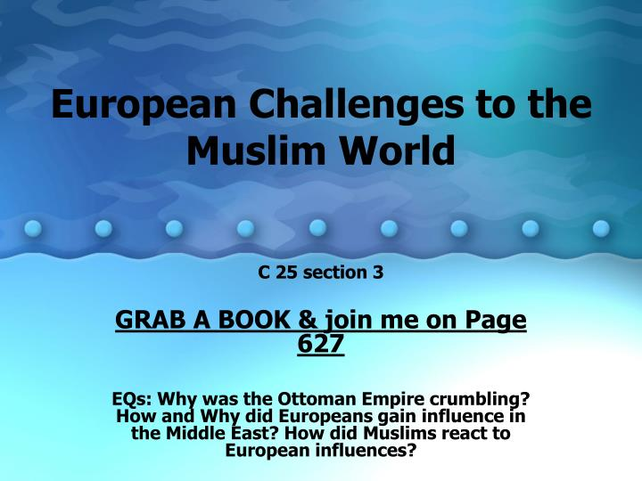 European challenges to the muslim world l.jpg