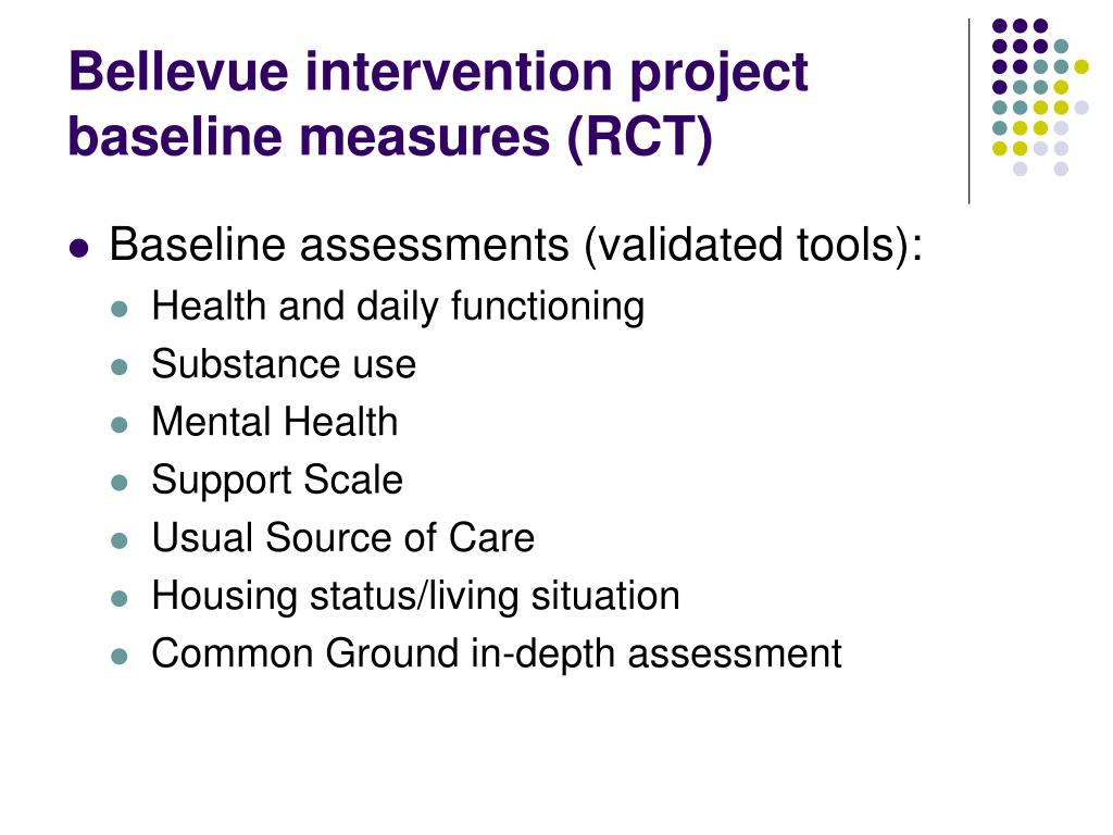 Bellevue intervention project baseline measures (RCT)