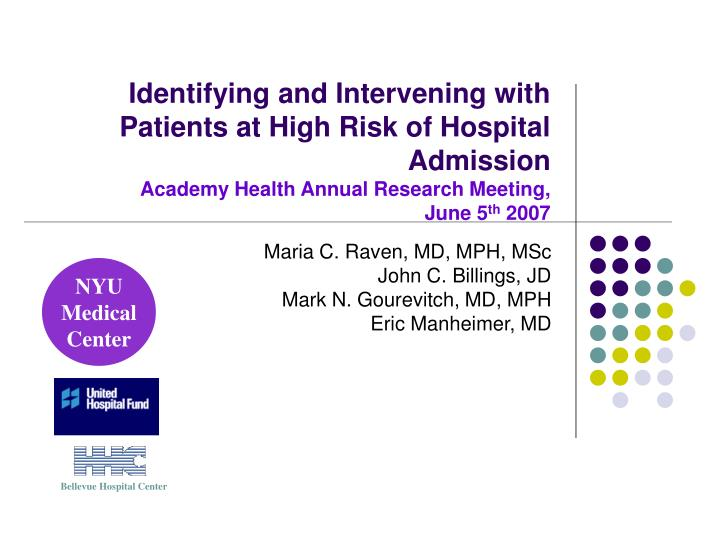 Identifying and Intervening with Patients at High Risk of Hospital Admission