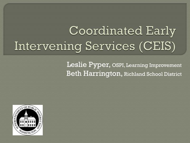 Coordinated early intervening services ceis l.jpg