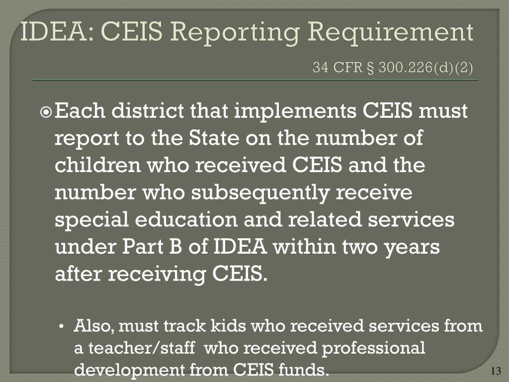 IDEA: CEIS Reporting Requirement