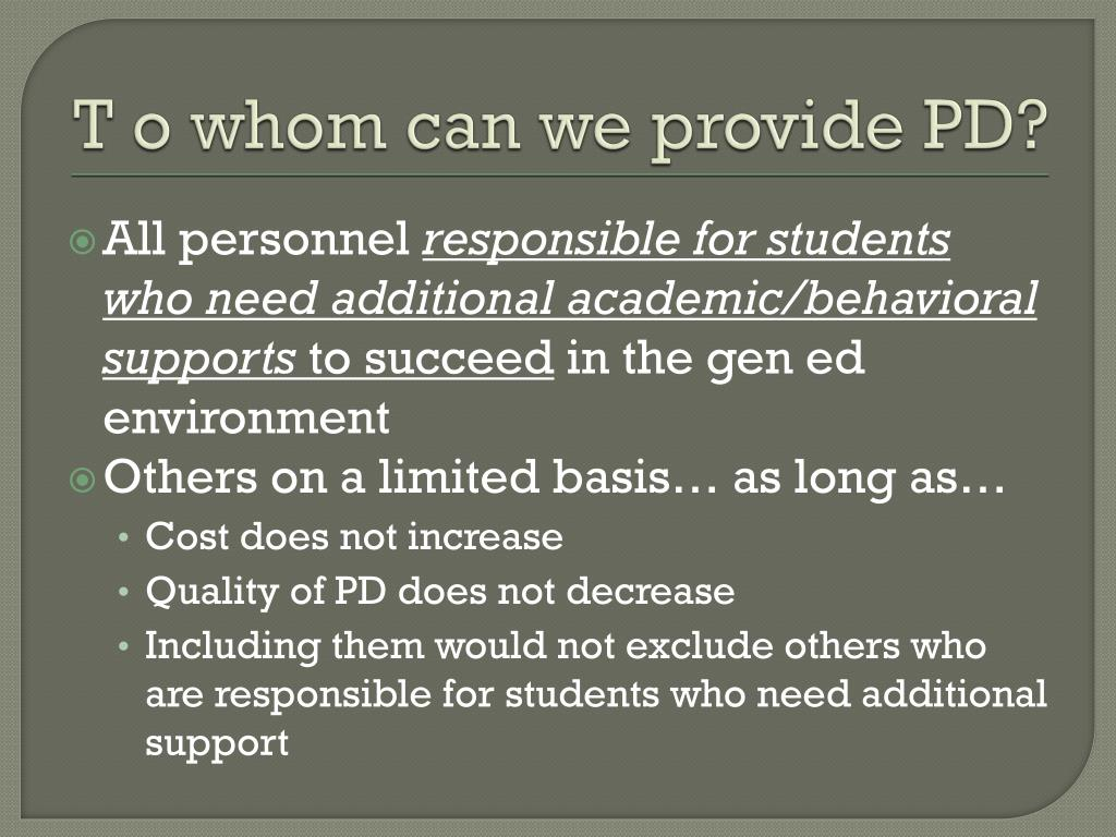 T o whom can we provide PD?