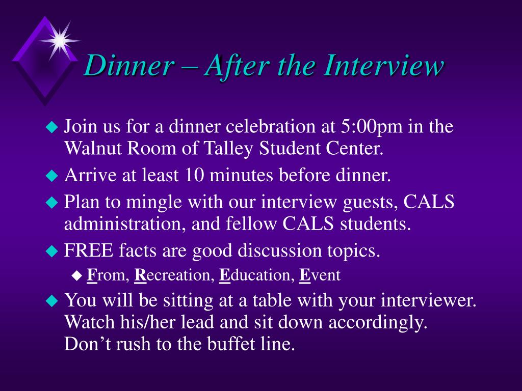 Dinner – After the Interview