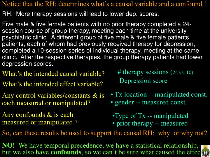 Notice that the RH: determines what's a causal variable and a confound !