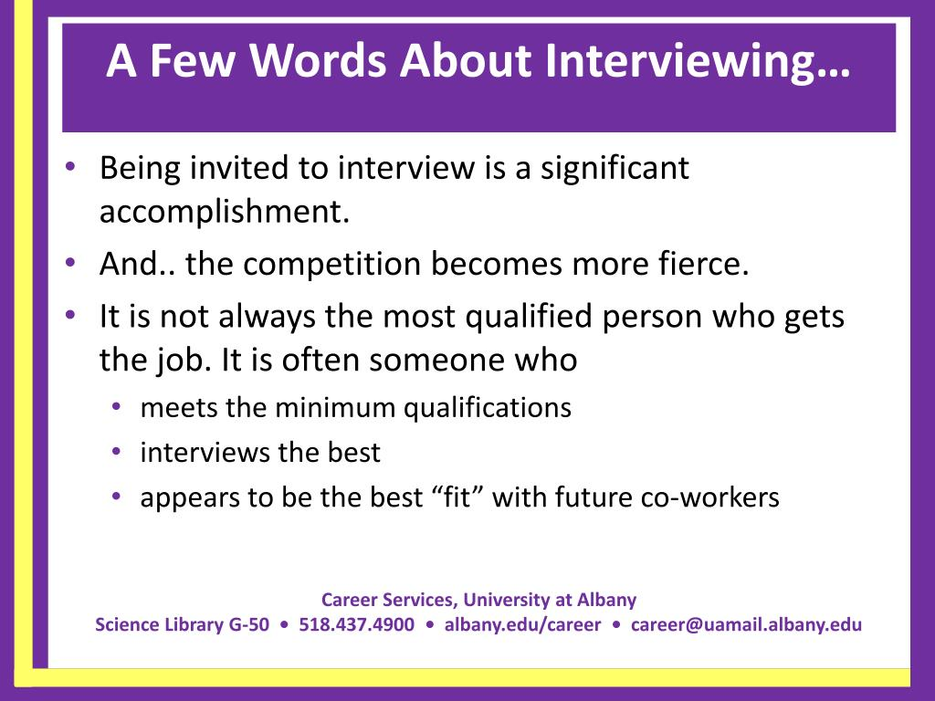 A Few Words About Interviewing…