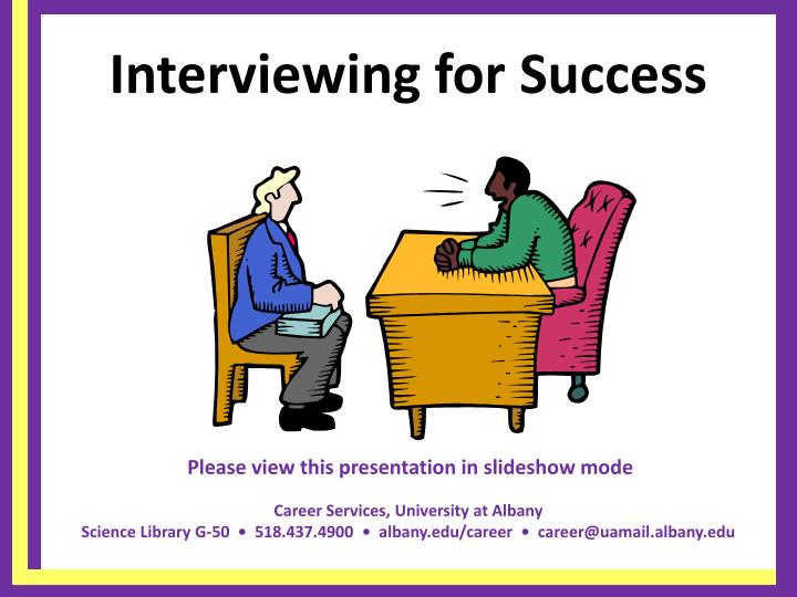 Interviewing for success l.jpg