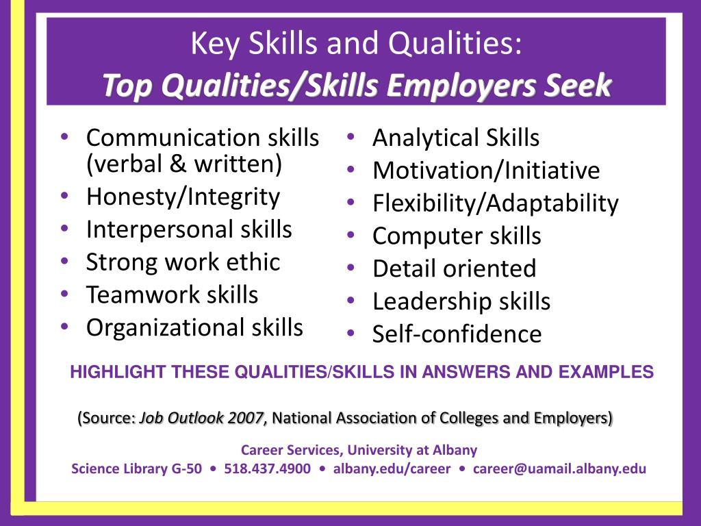 Key Skills and Qualities: