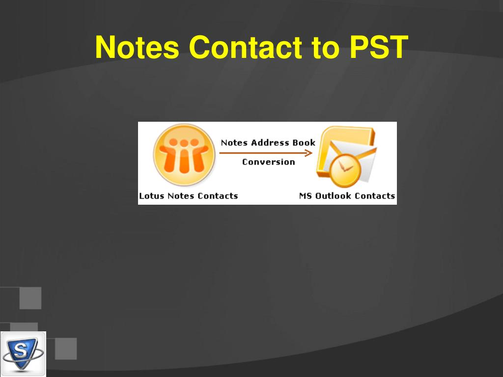 Notes Contact to PST