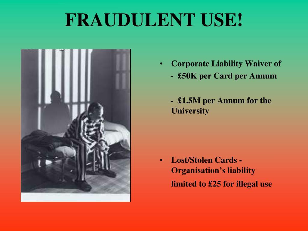FRAUDULENT USE!