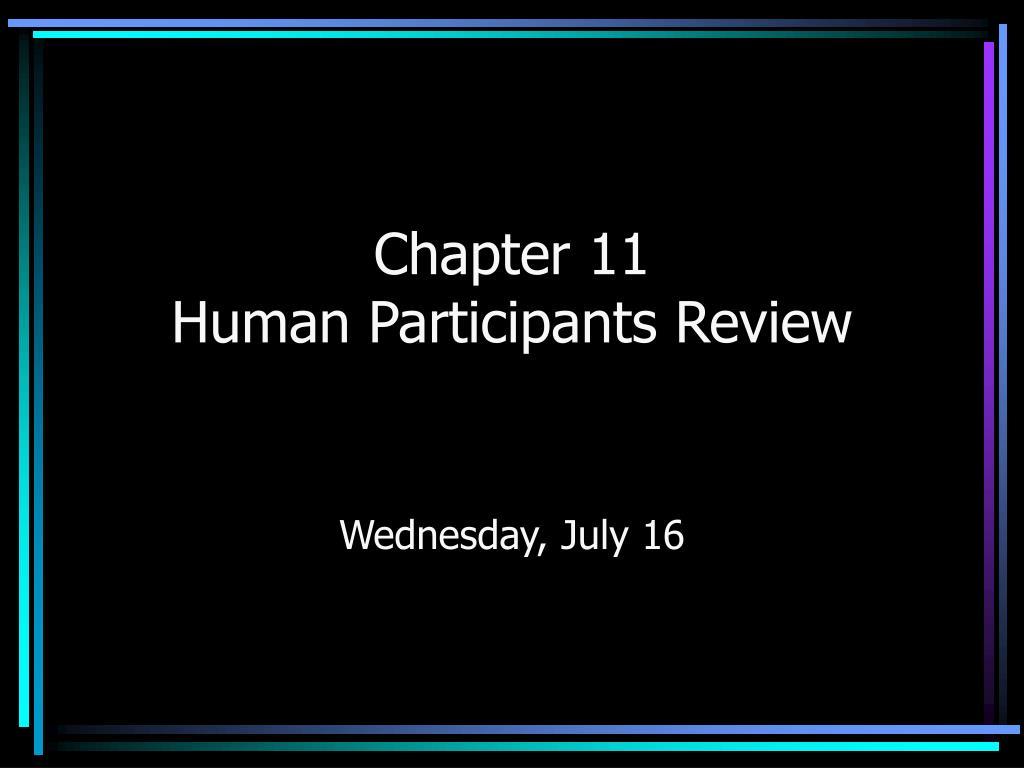 chapter 11 human participants review