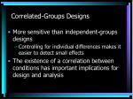 correlated groups designs