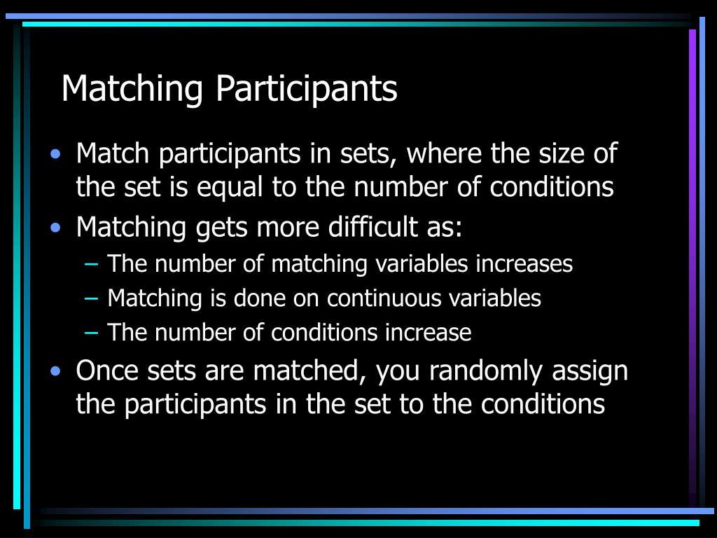Matching Participants