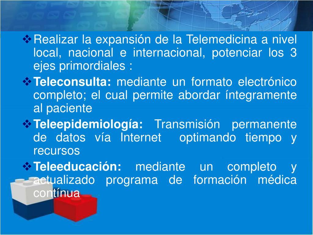 Realizar la expansión de la Telemedicina a