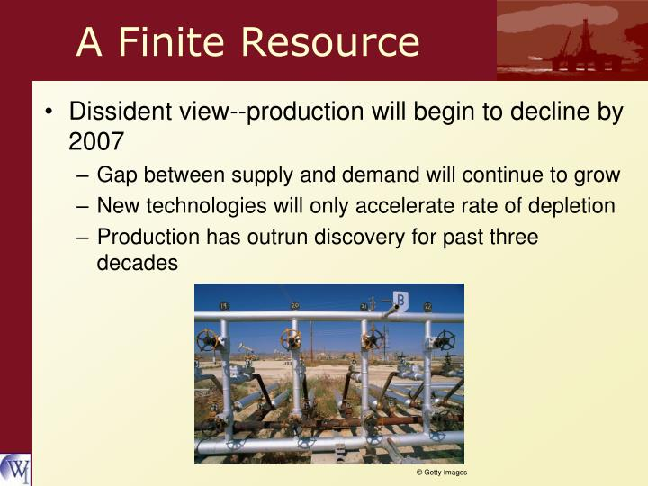 A Finite Resource