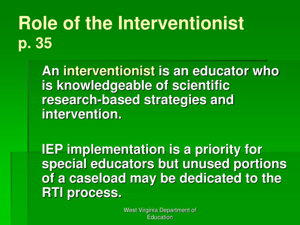 Role of the Interventionist