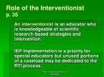 role of the interventionist p 35