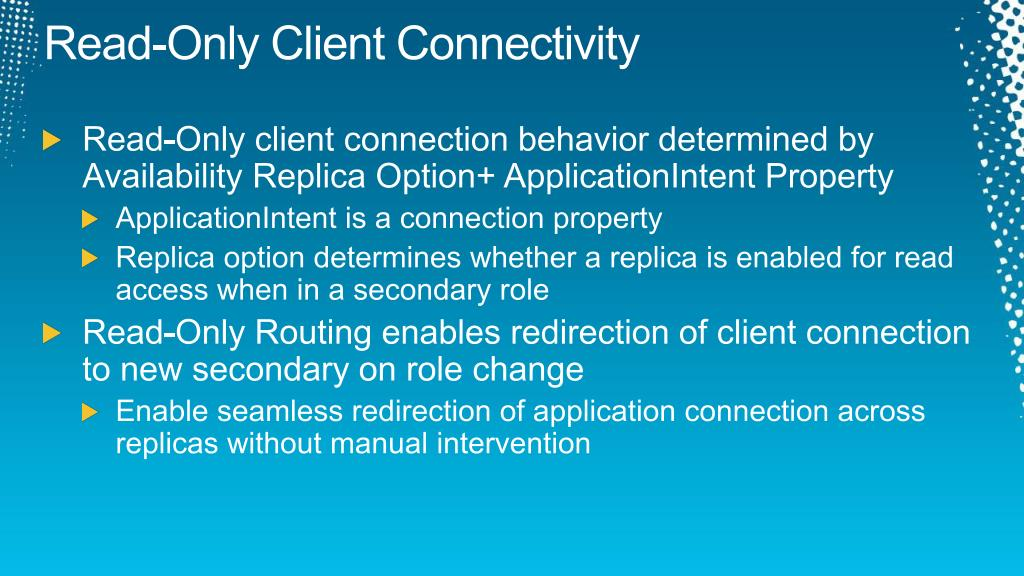 Read-Only Client Connectivity