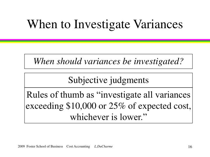 When to Investigate Variances