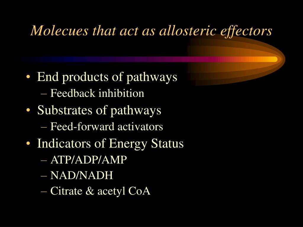 Molecues that act as allosteric effectors