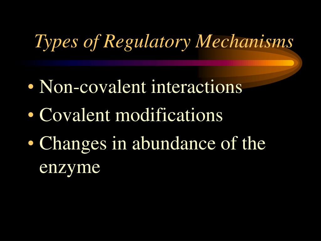 Types of Regulatory Mechanisms