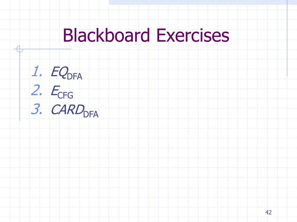 Blackboard Exercises