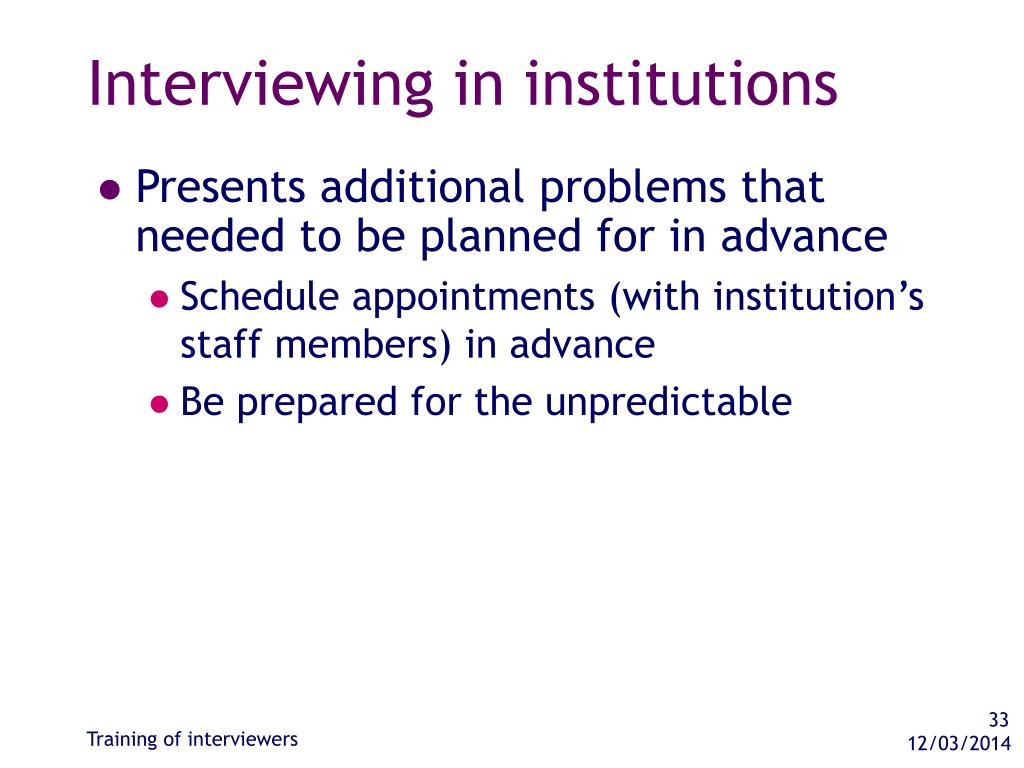 Interviewing in institutions