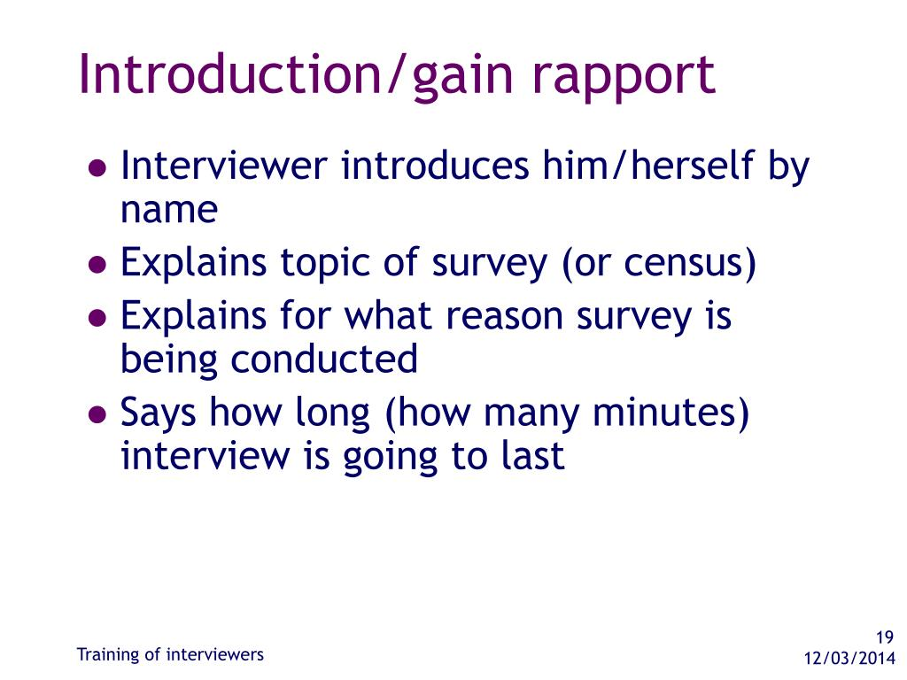 Introduction/gain rapport