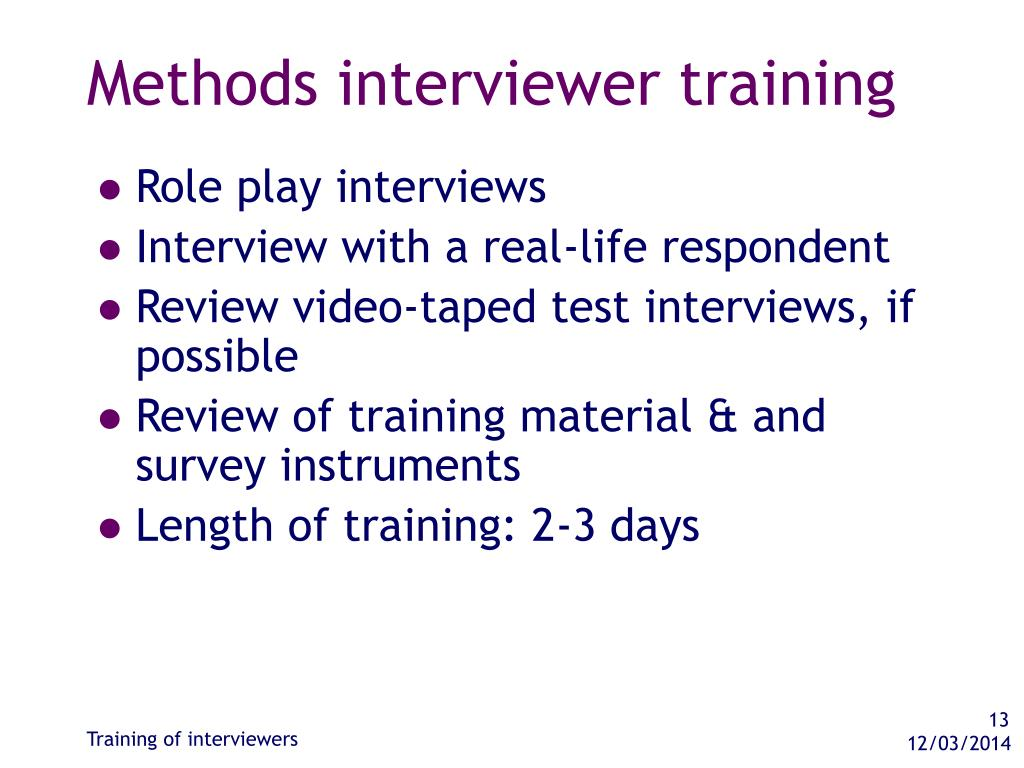 Methods interviewer training
