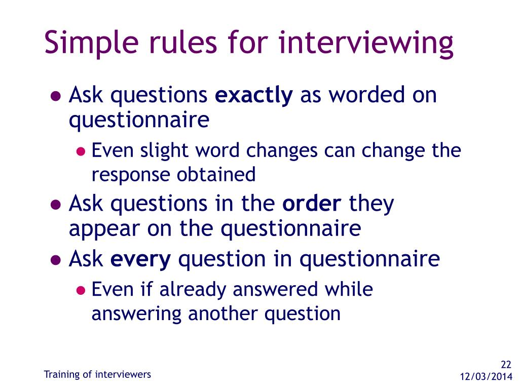 Simple rules for interviewing