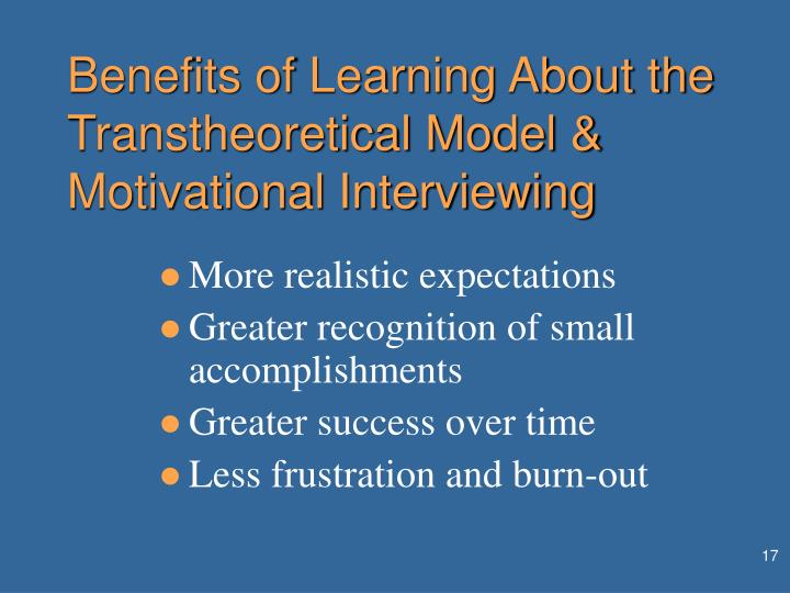 Benefits of Learning About the Transtheoretical Model & Motivational Interviewing