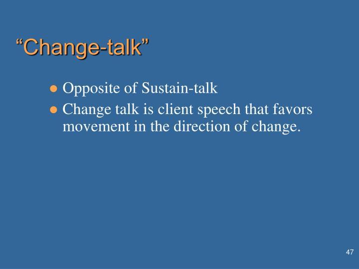 """Change-talk"""